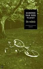 De reunie - Simone van der Vlugt (ISBN 9789041409119)