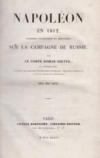 Napoléon en 1812, Mémoires Historiques et Militaires sur la Campagne de Russie - Roman Soltyk