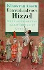Een verhaal voor Hizzel - Klaas van Assen, Marit Törnqvist (ISBN 9789021451084)