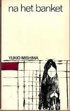 Na het banket - Yukio Mishima