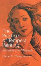 The Practice of Tempera Painting