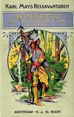 Winnetou, het opperhoofd der Apachen - Karl Friedrich May, Hans Georg Kresse, Peter P.s (ISBN 9789023004042)
