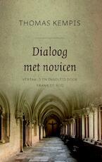 Dialoog met novicen - Thomas Kempis (ISBN 9789043530835)