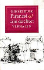 Piranesi en zijn dochter - Dirkje Kuik (ISBN 9789029527309)