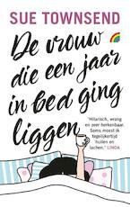 De vrouw die een jaar in bed ging liggen - Sue Townsend (ISBN 9789041711342)