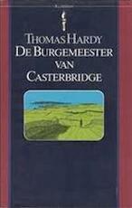De burgemeester van Casterbridge - Thomas Hardy (ISBN 9789027491190)