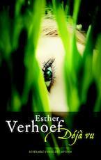 Déjà vu - Esther Verhoef (ISBN 9789041418173)