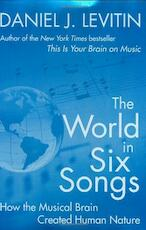 The world in six songs - Daniel J. Levitin (ISBN 9780525950738)