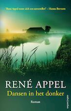 Dansen in het donker - René Appel (ISBN 9789026345678)