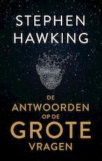 De antwoorden op de grote vragen - Stephen Hawking (ISBN 9789000365050)
