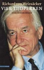 Vier tijdperken - Richard von Weizsäcker, Richard von Weizsäcker (freiherr), Wil Boesten (ISBN 9789025422066)