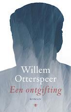 Een ontgifting - Willem Otterspeer (ISBN 9789023497905)