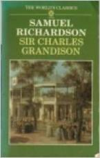 The History of Sir Charles Grandison - Samuel Richardson (ISBN 9780192817457)