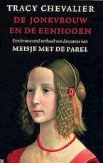 De jonkvrouw en de eenhoorn - Tracy Chevalier (ISBN 9789041761156)