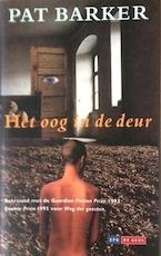 Het oog in de deur - Pat Barker (ISBN 9789052262147)