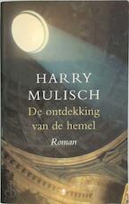 De ontdekking van de hemel - Harry Mulisch (ISBN 9789023470922)