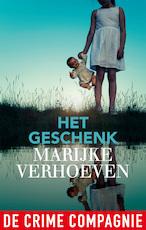 Het geschenk - Marijke Verhoeven (ISBN 9789461093646)