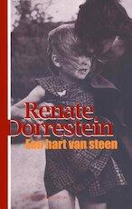 Een hart van steen - Renate Dorrestein (ISBN 9789025424107)