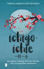 Ichigo-ichie - Francesc Miralles, Héctor García (ISBN 9789022586051)