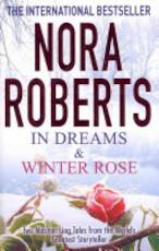 In Dreams & Winter Rose - Nora Roberts (ISBN 9780749958527)