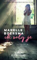 Ik volg je - Marelle Boersma (ISBN 9789461093707)