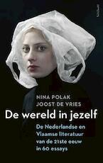 De wereld in jezelf - Nina Polak, Joost de Vries (ISBN 9789044638943)