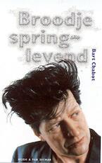 Broodje springlevend - Bart Chabot (ISBN 9789038814131)