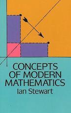 Concepts of Modern Mathematics - Ian Stewart (ISBN 9780486284248)