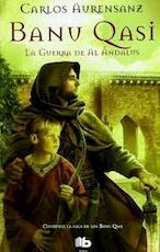 Banu Qasi - Carlos Avrensanz (ISBN 849872788X)