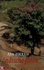 Indische jaren - Aya Zikken (ISBN 9789045004549)