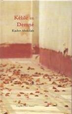 Kélilé en Demné - Kader Abdolah (ISBN 9789035123663)