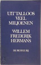 Uit talloos veel miljoenen - Willem Frederik Hermans