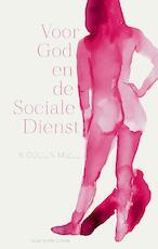 Voor God en de Sociale Dienst - Nicolien Mizee (ISBN 9789038806914)