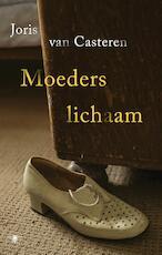 Moeders lichaam - Joris Van Casteren (ISBN 9789403145105)