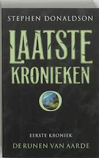 Laatste kronieken / 1 De runen van Aarde - S. Donaldson (ISBN 9789024552054)