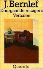 Doorgaande reizigers - J. Bernlef (ISBN 9789021452029)