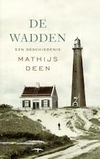 De Wadden - Mathijs Deen (ISBN 9789400401877)