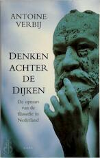 Denken achter de dijken - Antoine Verbij (ISBN 9789026316555)