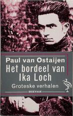 Het bordeel van Ika Loch - Paul van Ostaijen, Tom Lanoye