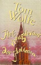 Het vreugdevuur der ijdelheden - Tom Wolfe, Jan Fastenau (ISBN 9789057132841)