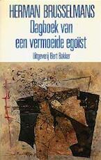Dagboek van een vermoeide egoïst - Herman Brusselmans