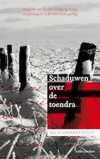 Schaduwen over de toendra - Dalia Grinkeviciute (ISBN 9789026348839)