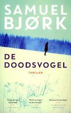 De doodsvogel - Samuel Bjork (ISBN 9789021023045)