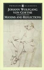 Maxims and Reflections - Johann Wolfgang Von Goethe (ISBN 9780140447200)
