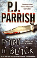 Paint it Black - P. J. Parrish (ISBN 9781847391339)