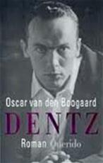 Dentz - Oscar van den Boogaard (ISBN 9789021453224)
