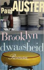 Brooklyn dwaasheid - Paul Auster (ISBN 9789029562911)