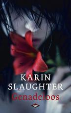 Genadeloos - Karin Slaughter (ISBN 9789023479642)