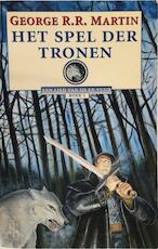 Het spel der tronen - George R.R. Martin, Renée Vink (ISBN 9789024527601)