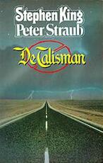 De talisman - Stephen King, Peter Straub (ISBN 9789020408614)